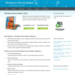 Windows Movie Maker Download - Make Your Own Movies with Windows Movie Maker