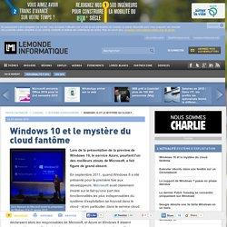 Windows 10 et le mystère du cloud fantôme