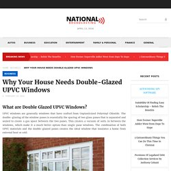 What are Double Glazed UPVC Windows?