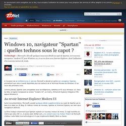 Windows 10, navigateur ''Spartan'' : quelles technos sous le capot ?