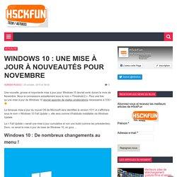 Windows 10 : Une mise à jour à nouveautés pour novembre