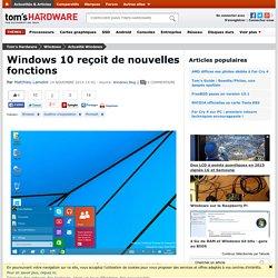 Windows 10 reçoit de nouvelles fonctions