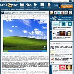 Windows XP : au-delà du 8 avril, les nouvelles failles seront permanentes