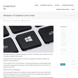 Windows 10: Nowhere Left to Hide - CompuTouch Inc