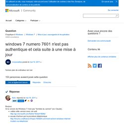 windows 7 numero 7601 n'est pas authentique et cela suite à