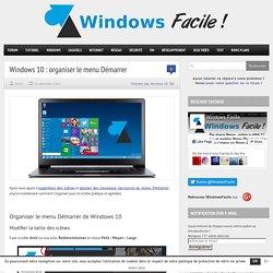 Windows 10 : organiser le menu Démarrer