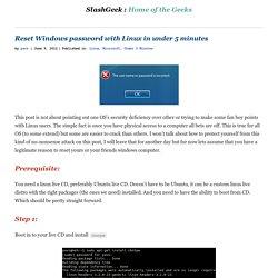 Reset Windows password with Linux in under 5 minutes - SlashGeek