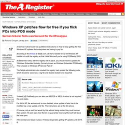 Windows XP patches flow for free if you flick PCs into POS mode