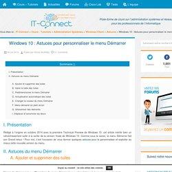 Windows 10 : Astuces pour personnaliser le menu Démarrer