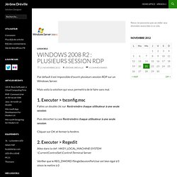 Windows 2008 R2 : Plusieurs session RDP