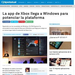 La app de Xbox llega a Windows para potenciar la plataforma