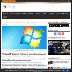 Windows 7 n'est pour le moment pas abandonné