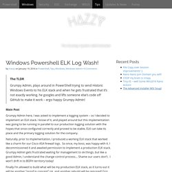 Windows Powershell ELK Log Wash! - HAZZY