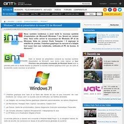Windows 7 : test et présentation du nouvel OS de Microsoft