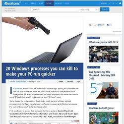 20 Windows processes you can kill to make your PC run quicker