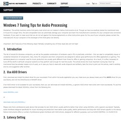 Windows 7 Tuning Tips for Audio Processing