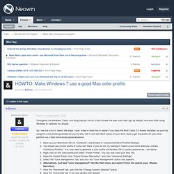 HOWTO: Make Windows 7 use a good Mac color profile - Apple (Mac) Discussion & Support - Neowin Forums