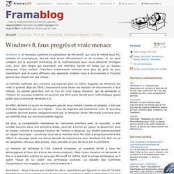 Windows 8, faux progrès et vraie menace