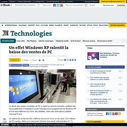 Un effet Windows XP ralentit la baisse des ventes de PC