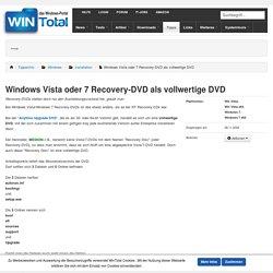 Windows Vista oder 7 Recovery-DVD als vollwertige DVD