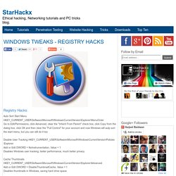 WINDOWS TWEAKS - REGISTRY HACKS
