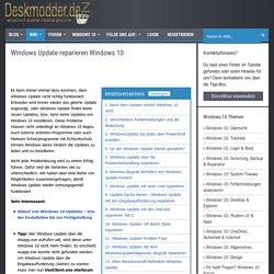 Windows Update reparieren Windows 10 Deskmodder Wiki