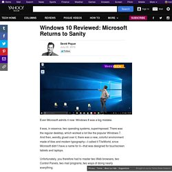 Windows 10 Reviewed: Microsoft Returns to Sanity