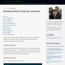 Windows Batch Scripting: Variables - /* steve jansen */