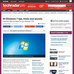 Tips, tricks and hacks to make Windows 7 more awesome