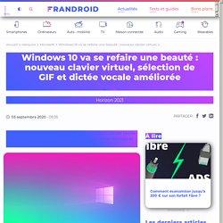 Windows10 va se refaire une beauté: nouveau clavier virtuel, sélection de GIF et dictée vocale améliorée