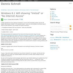 """Windows 8.1 Wifi showing """"limited"""" or """"No Internet Access"""" - Dennis Schnell"""