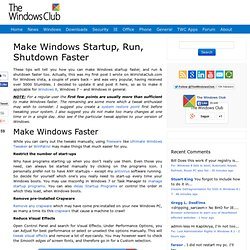 Make Windows Start, Run, Shutdown Faster !