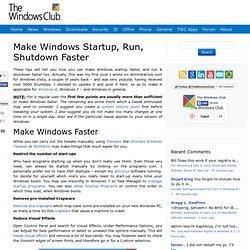 Make Windows Start, Run, Shutdown Faster !