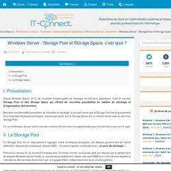Windows Server : Storage Pool et Storage Space, c'est quoi ?