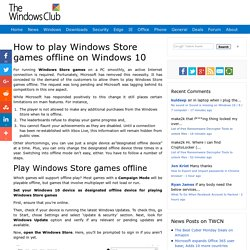 How to play Windows Store games offline on Windows 10