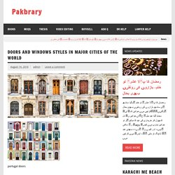 Doors and Windows styles in major cities of the world – Pakbrary