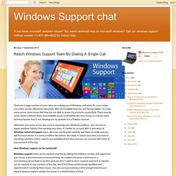 Reach Windows Support Team By Dialing A Single Call