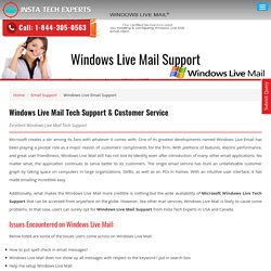 Windows Live Mail Tech Support Phone Number 1-844-305-0563