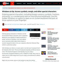 Windows 10 tip: Access symbols, emojis, and other special characters