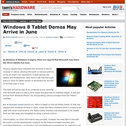 Windows 8 Tablet Demos May Arrive in June