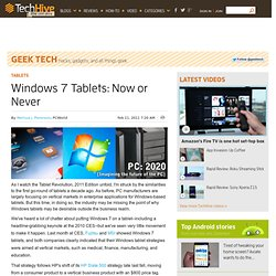 Windows 7 Tablets: Now or Never - PCWorld