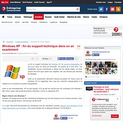 Windows XP : fin du support technique dans un an exactement
