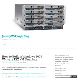 How to Build a Windows 2008 VMware ESX VM Template « Jeremy Waldrop's blog
