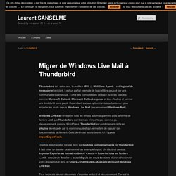 Migrer de Windows Live Mail à Thunderbird