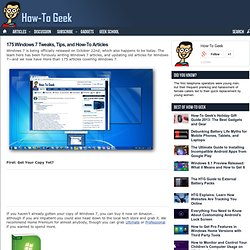 175 Windows 7 Tweaks, Tips, and How-To Articles - the How-To Gee