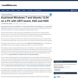 Dual-boot Windows 7 and Ubuntu 12.04 on a PC with UEFI board, SSD and HDD LinuxBSDos.com