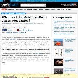 Windows 8.1 update 1 : enfin de vraies nouveautés ?
