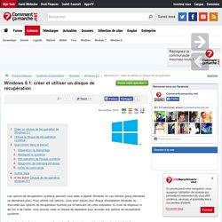 Windows 8.1: créer et utiliser un disque de récupération