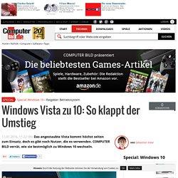 Windows Vista zu 10: Tipps zum Wechseln