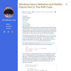 Windows Azure Websites and Mobile Clients Part 2: The PHP Code